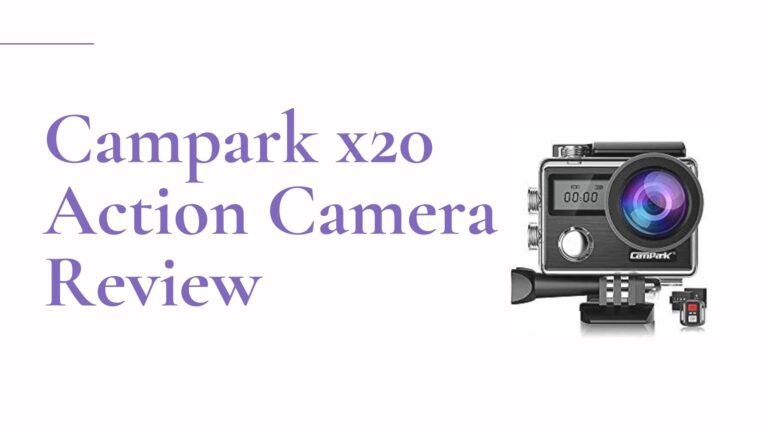Campark X20 Action Camera Review (4K+20MP)